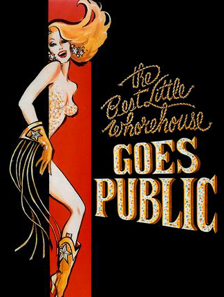 The Best Little Whorehouse Goes Public